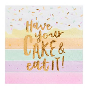 Have Your Cake & Eat It! Paper Party Napkins